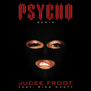 Psycho (Remix) (feat. Rico Nasty)