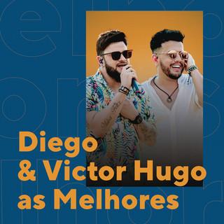 Diego & Victor Hugo As Melhores