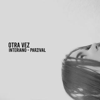 Otra Vez (Feat. Parzival)