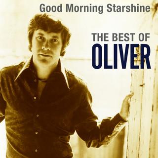 Good Morning Starshine:The Best Of Oliver