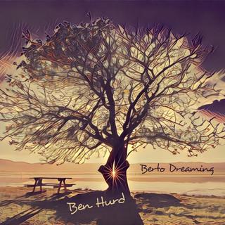 Berto Dreaming