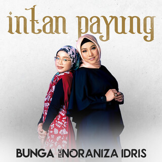 Intan Payung (Feat. Noraniza Idris)
