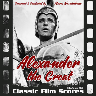 Alexander The Great (Film Score 1956)