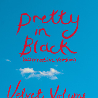 Pretty In Black (Alternative Version)
