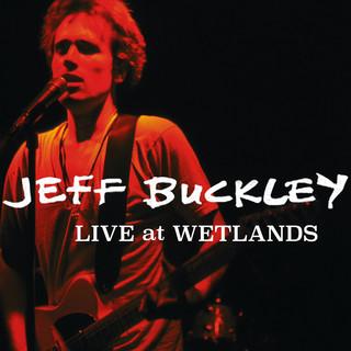 Live At Wetlands, New York, NY 8 / 16 / 94