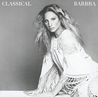 Classical Barbra (Re - Mastered)