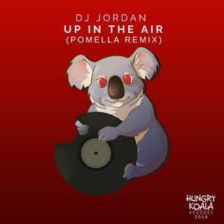 Up In The Air (Pomella Remix)