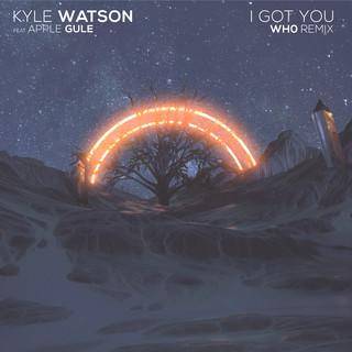 I Got You (Wh0 Remix)