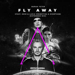 Fly Away (Feat. Emie, Lusia Chebotina & Everthe8) (Extended Mix)