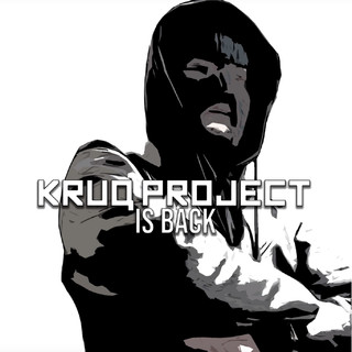 KruQ Project Is Back