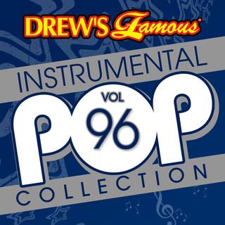 Drew\'s Famous (Instrumental) Pop Collection (Vol. 96)
