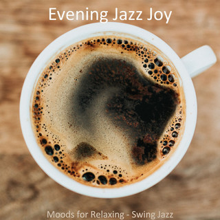 Moods For Relaxing - Swing Jazz