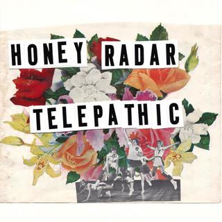 Honey Radar / Telepathic
