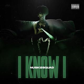 I Know I
