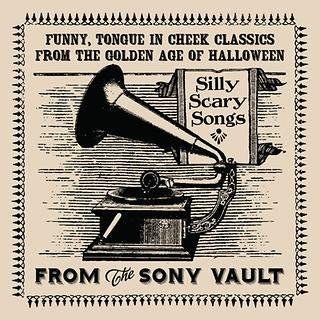 From The Sony Vault:Silly Scary Songs