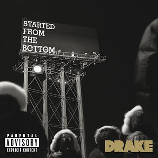 Started From the Bottom Explicit Version