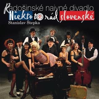 Niekto To Rád Slovenské