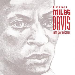 Timeless:Miles Davis