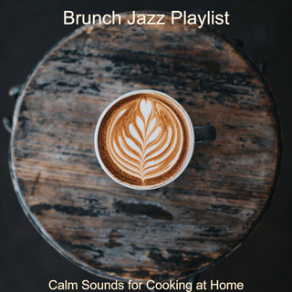 Calm Sounds For Cooking At Home