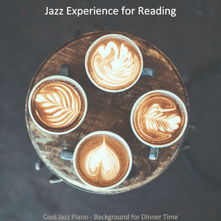 Cool Jazz Piano - Background For Dinner Time