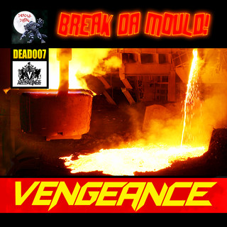 Break Da Mould !