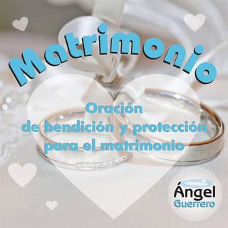 Oración De Bendición Y Protección Para El Matrimonio