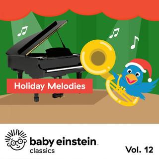 Holiday Melodies:Baby Einstein Classics, Vol. 12