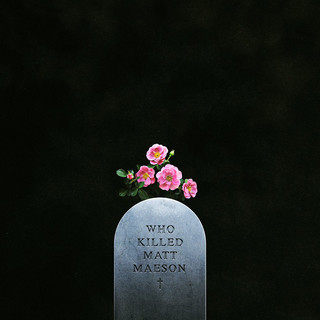 Who Killed Matt Maeson