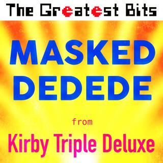 Masked Dedede (From