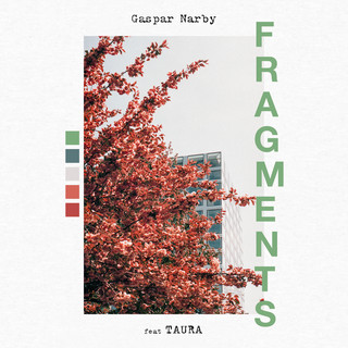 Fragments (Feat. Taura)
