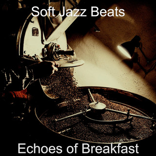 Echoes Of Breakfast
