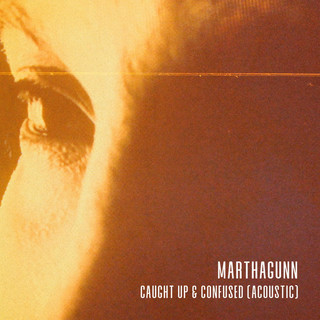 Caught Up & Confused (Acoustic)