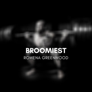 Broomiest