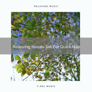 Relieving Noises Set For Quick Nap