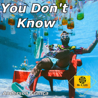 You Don`t Know