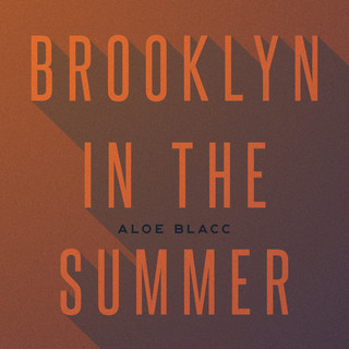 Brooklyn In The Summer