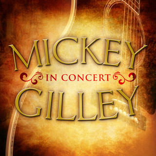 Mickey Gilley In Concert (Live)
