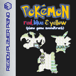 Pokemon Red, Blue & Yellow (Piano Game Soundtrack)