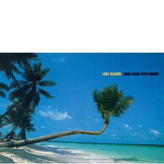 Love Islands (2020 Remastered)
