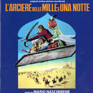 L\'Arciere Delle Mille E Una Notte (Original Motion Picture Soundtrack)