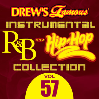 Drew\'s Famous (Instrumental) R & B And Hip - Hop Collection (Vol. 57)