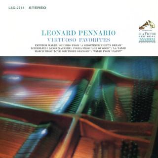 Leonard Pennario Plays His Virtuoso Favorites (Remastered)