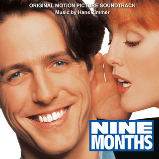 Nine Months (Original Motion Picture Soundtrack)