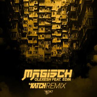 Magisch (DJ Katch Remix)