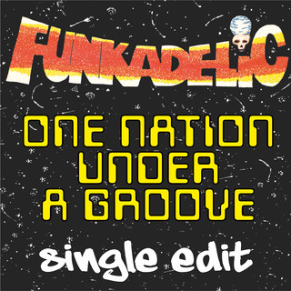 One Nation Under A Groove - Single Edit (7 Inch Single)