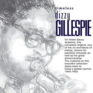 Timeless:Dizzy Gillespie