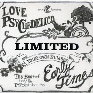 魔幻時光 (Early Times - The Best of Love Psychedeloco)