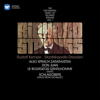 Strauss:Also Sprach Zarathustra, Don Juan & Suite From Le Bourgeois Gentilhomme