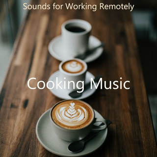 Sounds For Working Remotely
