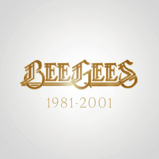 Bee Gees:1981 - 2001